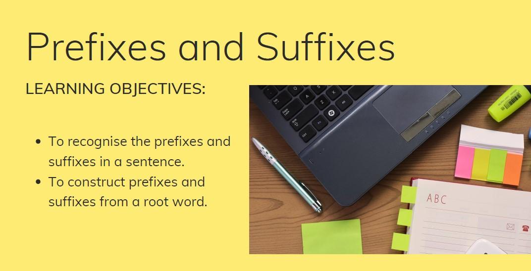 ESOL Prefixes and Suffixes
